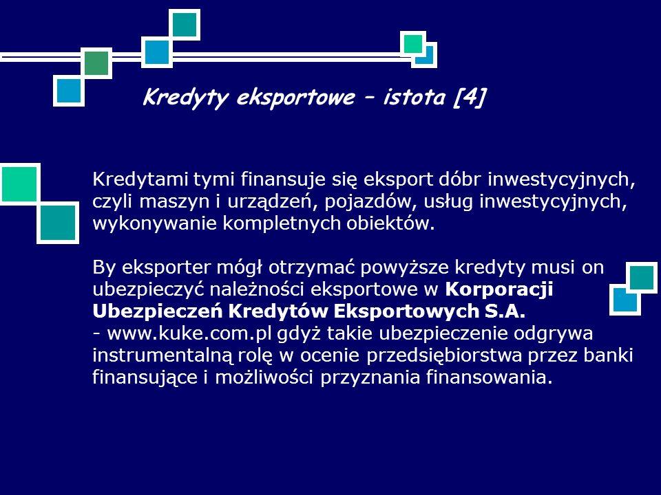 Kredyty eksportowe – istota [4]
